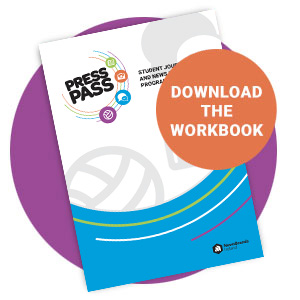 Download the Press Pass Workbook